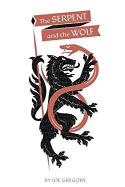 The Serpent and The Wolf