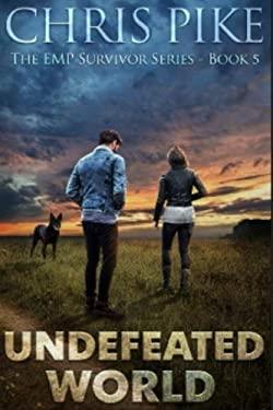 Undefeated World (The EMP Survivor Series)