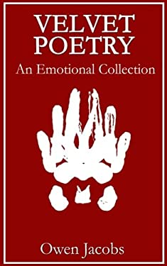 Velvet Poetry: An Emotional Collection
