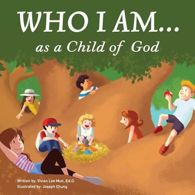 Who I Am...as a Child of God