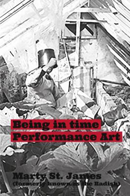 Being in Time Performance Art