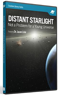 Distant Starlight: Not a Problem for a Young Universe
