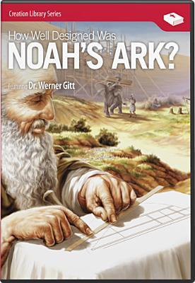 How Well Designed Was Noah's Ark?