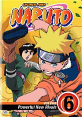Naruto Volume 6: Powerful New Rivals