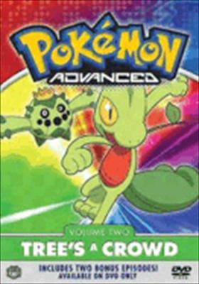 Pokemon Advanced Volume 2: Trees a Crowd
