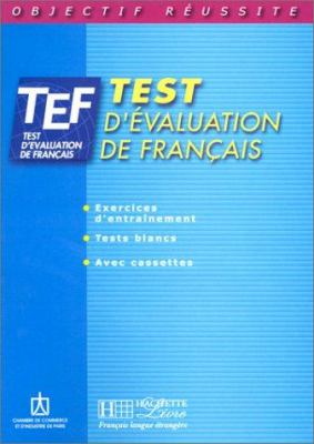 TEF: Test D'Evaluation de Francais