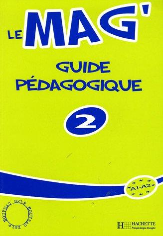 Le Mag Level 2 Teacher's Guide - Gallon, Fabienne