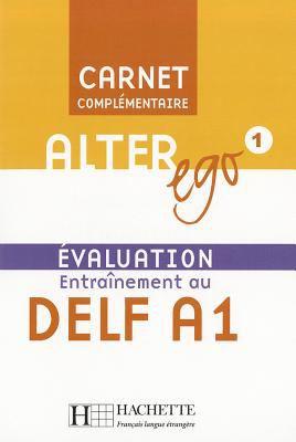 Alter Ego Level 1 Carnet D'Evaluation Delf A1