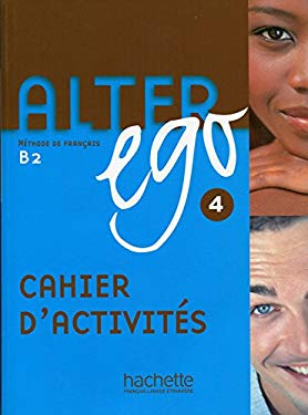 Alter Ego 4: Methode de Francais B2 9782011555175
