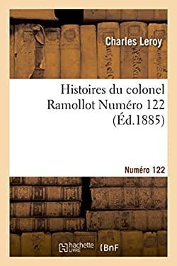 Histoires Du Colonel Ramollot Numero 122 (Litterature) (French Edition)