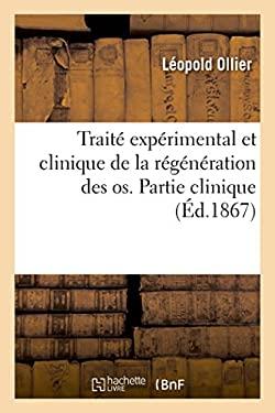 Trait exprimental et clinique de la rgnration des os (French Edition)