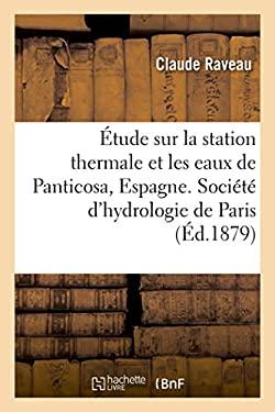tude sur la station thermale et les eaux de Panticosa, Espagne (French Edition)