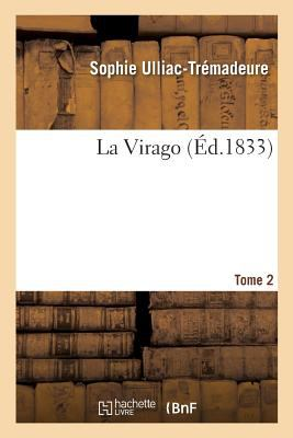 La Virago. Tome 2 (Litterature) (French Edition)