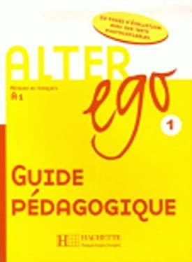 Alter Ego Level 1 Teacher's Guide 9782011554222