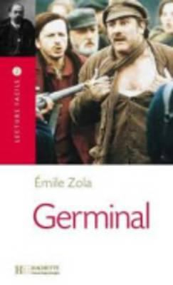 Germinal Lecture Facile A2/B1 (900-1500 Words) 9782011552327