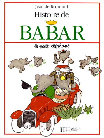 Histoire de Babar = The History of Babaar 9782010025198
