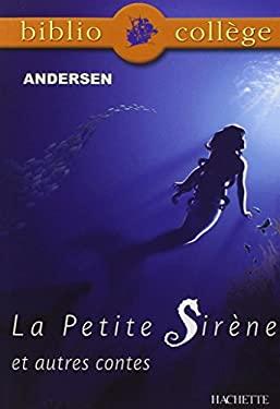 La petite sirne et autres contes - Andersen, Hans Christian