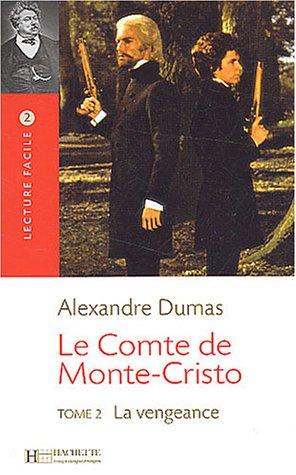 Le Comte de Monte Cristo, Tome 2: La Vengeance 9782011552822