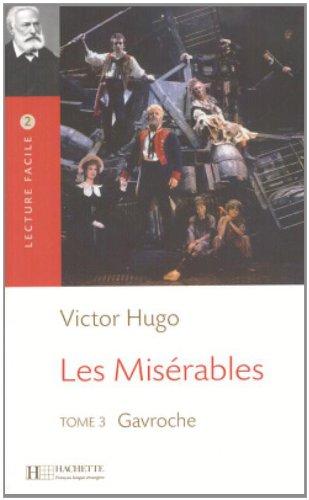 Les Miserable, T. 3 Lecture Facile A2/B1 (900-1500 Words) 9782011552433
