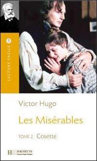 Les Miserables, T. 2 (Hugo) Lecture Facile A1/A2 (500-900 Words) 9782011552426