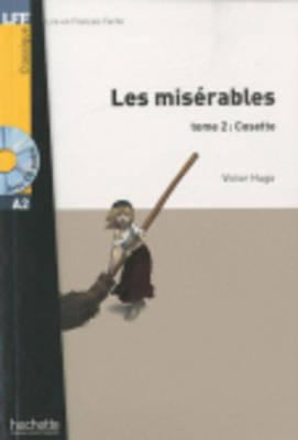 Les Miserables, T. 2 with CD (Hugo) Lecture Facile A1/A2 (500-900 Words) 9782011556912