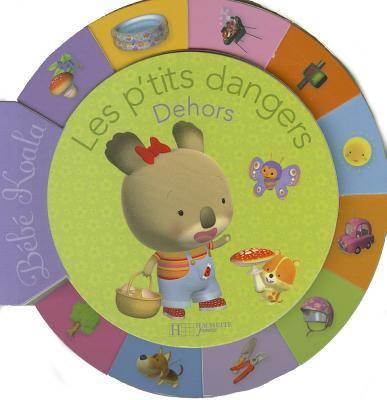 Les P'Tits Dangers: Dehors 9782012259850
