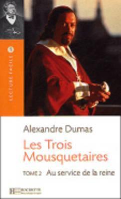 Les Trois Mousquetaires, T. 2 Lecture Facile A1/A2 (500-900 Words) 9782011552563