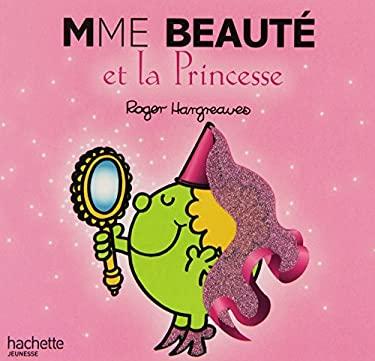 Madame Beaute Et La Princesse 9782012251977