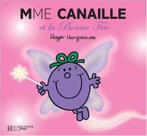 Madame Canaille Et La Bonne Fee 9782012248793