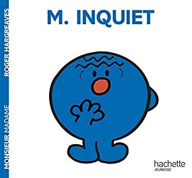 Monsieur Inquiet 9782012245570