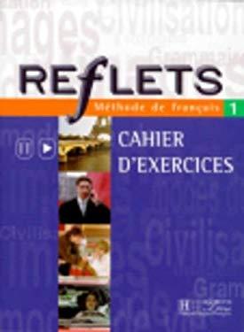 Reflets 1: Methode de Francais 9782011551177
