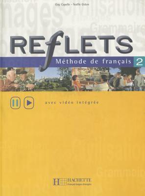 Reflets: Livre De L'Eleve 2 9782011551207