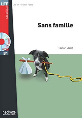 Sans Famille with CD Lecture Facile A2/B1 (900-1500 Words) 9782011556875
