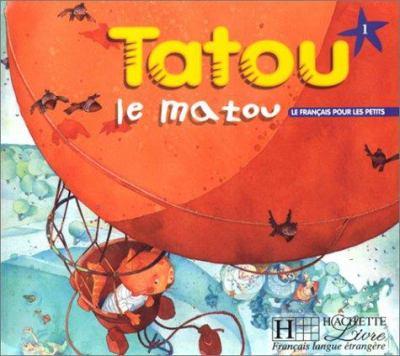 Tatou Le Matou Level 1 Textbook 9782011551863