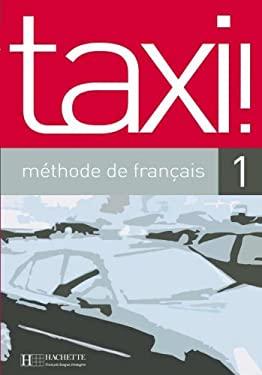 Taxi!: Methode de Francais 1 9782011555083