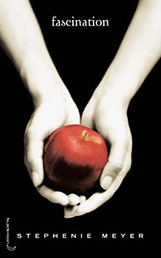 Twilight Saga - French: Fascination (Book 1) 9782012010673