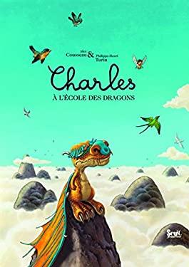 Charles A L'Ecole Des Dragons 9782021005608