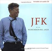 JFK: Remembering Jack [With CD] 7835164