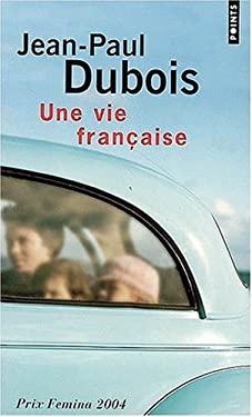 Une Vie Francaise 9782020826013