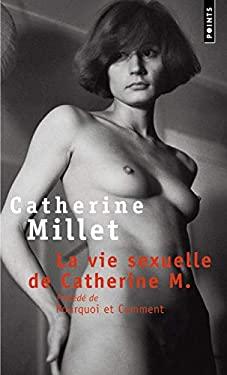 Vie Sexuelle de Catherine M.(La) 9782020551304