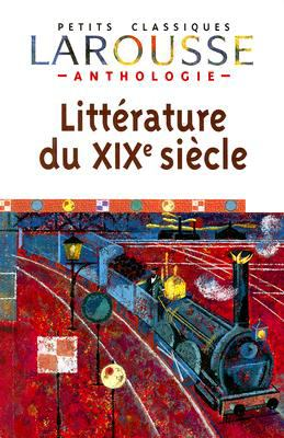 Anthologie de la Litterature Francaise XIXe Siecle 9782035832290