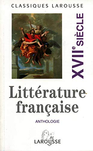 Anthologie de la Litterature Francaise XVII Siecle 9782038715927