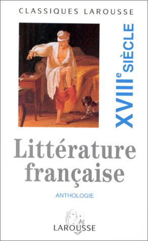 Anthologie de la Litterature Francaise XVIII Siecle 9782038715934