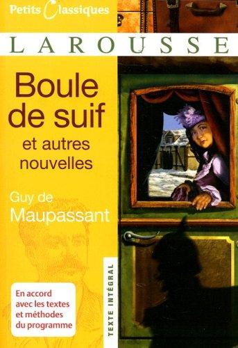 Boule de Suif: Et Autres Nouvelles 9782035834232