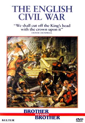 Brother Against Brother: English Civil War