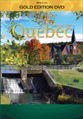 Destination: Quebec Province