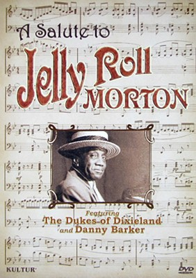 Dukes of Dixieland: A Salute to Jelly Roll Morton