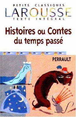 Histoires Ou Contes Du Temps Passe 9782035881038