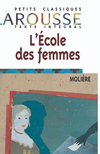 L'Ecole Des Femmes 9782038716634
