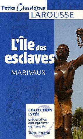 L'lle Des Esclaves 9782035832153
